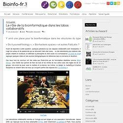Le rôle de la bioinformatique dans les labos collaboratifs