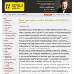 Darwin oggi: biologia evolutiva dello sviluppo (EVO-DEVO) e genoma