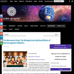 The Microwave Drug: The Biological and Spiritual Effects of Electromagnetic Radiation