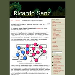 Ricardo Sanz Home Page - Biologically Inspired Cognitive Architectures 2011