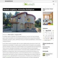 Módulo orgánico, viviendas biológicas saludables - EcoHabitar