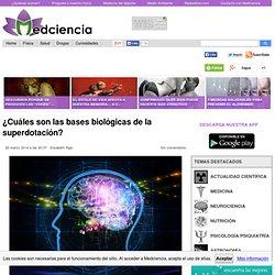 ¿Cuáles son las bases biológicas de la superdotación?