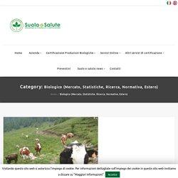 Biologico (Mercato, Statistiche, Ricerca, Normativa, Estero) Archives - Suolo e Salute