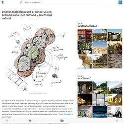 Diseños Biológicos: una arquitectura en armonía con el ser humano y su entorno natural