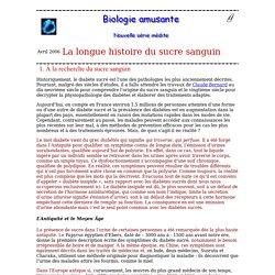 biologie amusante :La longue histoire de la glycémie 1 À la recherche du sucre sanguin