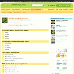 Biologie, étude de la plante. Quiz Plantes, Biologie