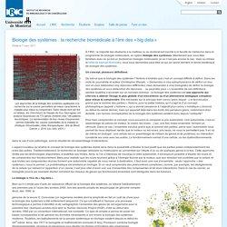 Biologie des systèmes : la recherche biomédicale à l'ère des « big data »