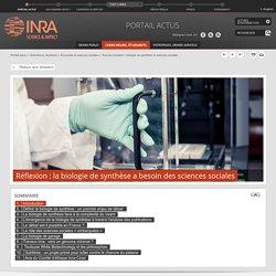 INRA 10/10/14 Réflexion : la biologie de synthèse a besoin des sciences sociales