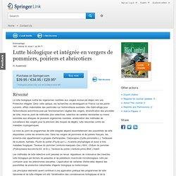 Entomophaga 1987, Volume 32, Issue 1, pp 59-71 Lutte biologique et intégrée en vergers de pommiers, poiriers et abricotiers