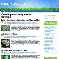 Lutte Biologique « Bio-Astuces « Categories