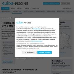 Piscine naturelle ou biologique : pour une baignade écologique