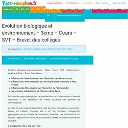 Evolution biologique et environnement – 3ème – Cours – SVT - Brevet des collèges