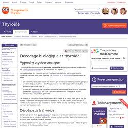 Décodage biologique et thyroïde : tout de l'approche psychosomatique