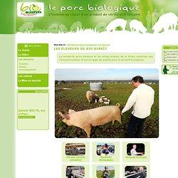 Le Porc BiologiqueAB>Eleveurs-porcs-biologiques>Les éleveurs