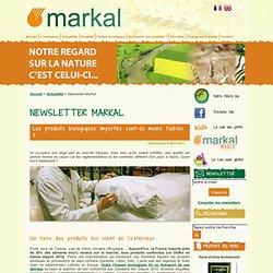MARKAL 06/11/13 Les produits biologiques importés sont-ils moins fiables ?