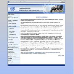 Armes biologiques, Armes de destructions massive - Bureau des affaires du désarmement des Nations Unies