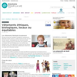Vêtements éthiques, biologiques, locaux ou équitables - Page 2 - Mode/Beauté - Bébé et enfants