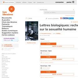 Lettres biologiques: recherches sur la sexualité humaine par Frère Marie-Victorin