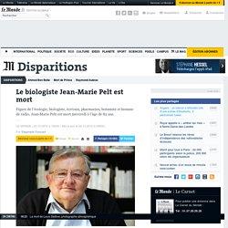 24/12/15 Le biologiste Jean-Marie Pelt est mort