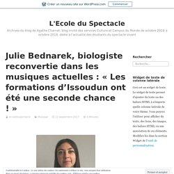 Julie Bednarek, biologiste reconvertie dans les musiques actuelles : « Les formations d'Issoudun ont été une seconde chance ! » – L'Ecole du Spectacle