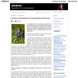 Les faux nez biologistes de la psychologie évolutionniste