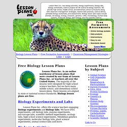 Biology Lesson Plans: Activities, Experiments, Life Science Labs