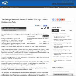 The Biology Of Growth Spurts: Grandma Was Right - Infants Do Wake Up Taller