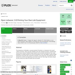PLOS Biology: Open Labware: 3-D Printing Your Own Lab Equipment
