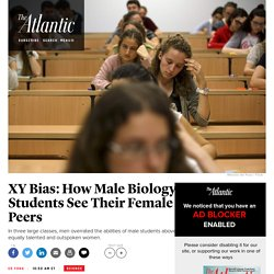 XY Bias: How Male Biology Students See Their Female Peers