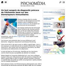 Un test sanguin de diagnostic précoce de l'Alzheimer basé sur des biomarqueurs immunitaires