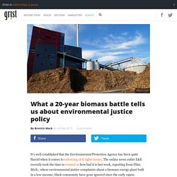 What a 20-year biomass battle tells us about environmental justice policy
