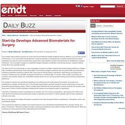 Start-Up Develops Advanced Biomaterials for Surgery