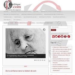 Ethique biomédicale et hospitalière - Bioethique.com - De la confiance dans la relation de soin