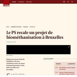 Le PS recale un projet de biométhanisation à Bruxelles