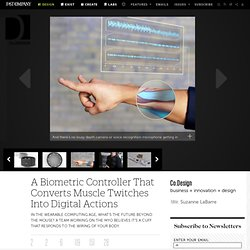 4 | A Biometric Controller That Converts Muscle Twitches Into Digital Actions