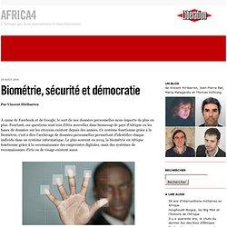 Biométrie, sécurité et démocratie - Africa4