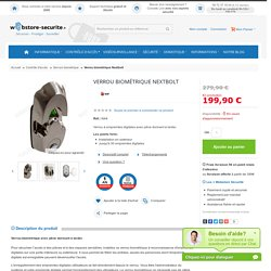 Verrou biométrique à reconnance d'empreintes digitales - Webstore Securite