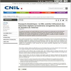 Passeports biométriques: la CNIL contrôle l'effacement des empreintes digitales surnuméraires enregistrées dans la base du ministère de l'Intérieur