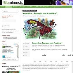 Innovation : Pourquoi tout s'accélère ?