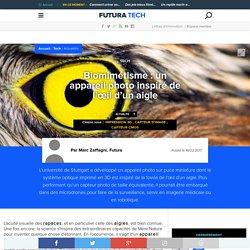 Biomimétisme : un appareil photo inspiré de l'œil d'un aigle