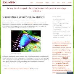 Le biomimétisme au service de la sécurité