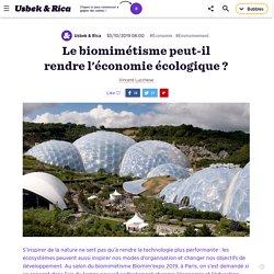 Le biomimétisme peut-il rendre l'économie écologique ?
