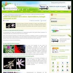 Biomimétisme, écologie industrielle et ACV