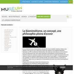 Le biomimétisme, un concept, une philosophie pleine d'avenir - PARLONS SCIENCES - Museum