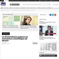 Le biomimétisme prépare les innovations scientifiques de demain - Sciences