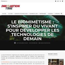 Le biomimétisme : s'inspirer du vivant pour développer les technologies de demain - Innovation Time