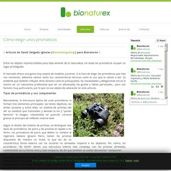 Bionaturex - Cómo elegir unos prismáticos