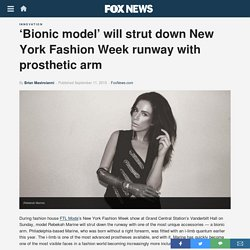 'Bionic model' will strut down New York Fashion Week runway with prosthetic arm