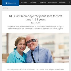 NC's first bionic eye recipient sees for first time in 33 years