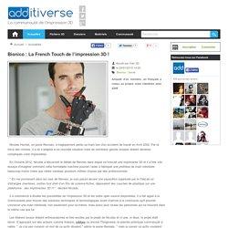 Bionico : La French Touch de l'impression 3D !